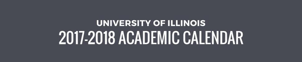UIUC Academic Calendar 2017-2018 [INFOGRAPHIC]